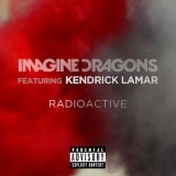 "New Music! ""Radioactive (Remix)"", Imagine Dragons feat. Kendrick Lamar"